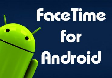 Download Facetime For Android – Best in 2016