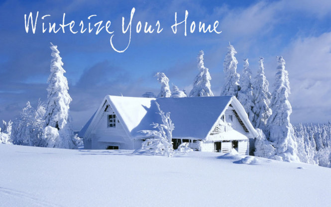 3 Steps for Winterizing Your Home