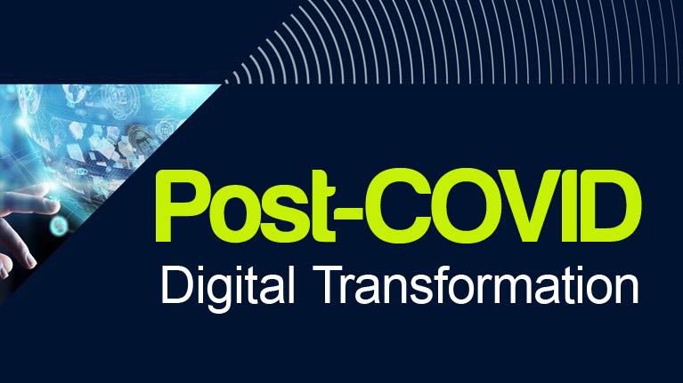 Post-COVID Digital Transformation